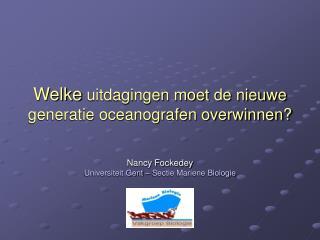 Welke uitdagingen moet de nieuwe generatie oceanografen overwinnen