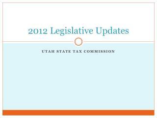 2012 Legislative Updates