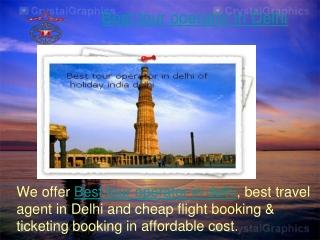 Best tour operator in Delhi