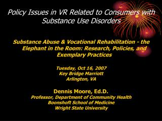 Policy Issues in VR Related to Consumers with Substance Use Disorders
