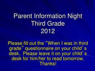 Parent Information Night Third Grade 2012