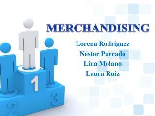 Lorena Rodr guez N stor Parrado Lina Molano Laura Ruiz