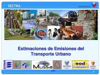 Estimaciones de Emisiones del Transporte Urbano