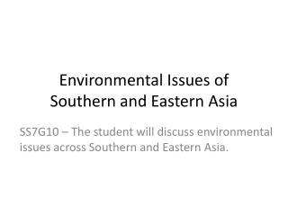Environmental Issues of Southern and Eastern Asia