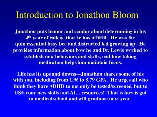 Introduction to Jonathon Bloom