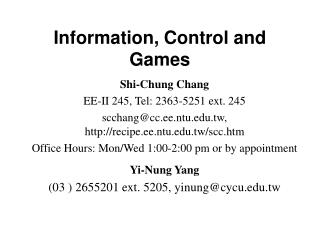 Information, Control and Games