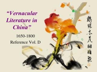 Vernacular Literature in China