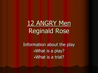 12 ANGRY Men Reginald Rose