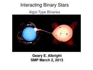 Interacting Binary Stars Algol-Type Binaries