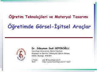 gretim Teknolojileri ve Materyal Tasarimi    gretimde G rsel-Isitsel Ara lar