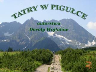 Autorstwa Doroty Wojtal w