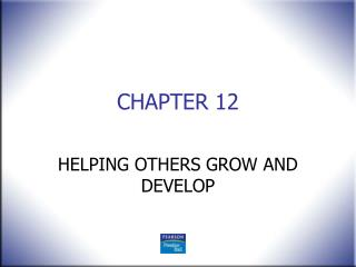 HELPING OTHERS GROW AND DEVELOP