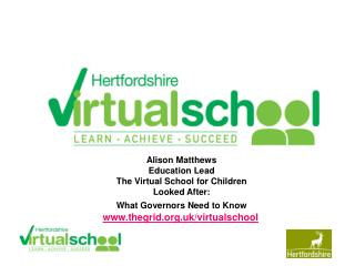 Alison Matthews Education Lead The Virtual School for Children Looked After: What Governors Need to Know  thegrid.uk