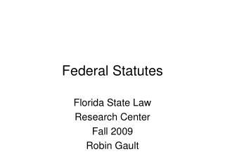 Federal Statutes