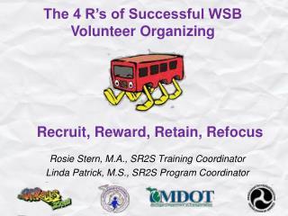 Recruit, Reward, Retain, Refocus