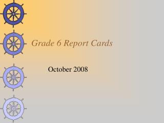 Grade 6 Report Cards