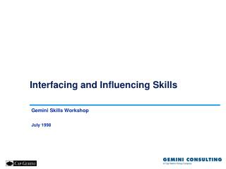 Interfacing and Influencing Skills