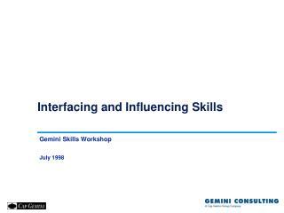 Interfacing and Influencing Skills