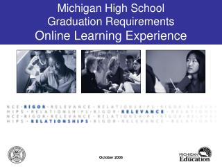 Michigan High School  Graduation Requirements Online Learning Experience