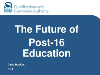 The Future of  Post-16 Education