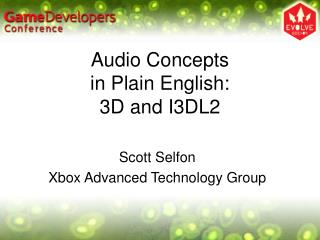 Audio Concepts in Plain English: 3D and I3DL2