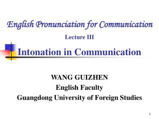 English Pronunciation for Communication  Lecture III  Intonation in Communication