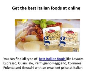 Get the best Italian foods at online