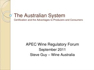 The Australian System Certification and the Advantages to Producers and Consumers