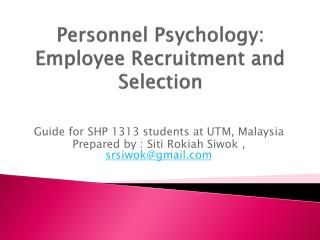 Personnel Psychology: Employee Recruitment and  Selection