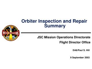 Orbiter Inspection and Repair  Summary