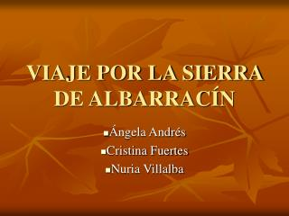 VIAJE POR LA SIERRA DE ALBARRAC N