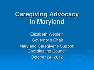 Caregiving Advocacy in Maryland