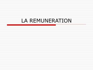 LA REMUNERATION