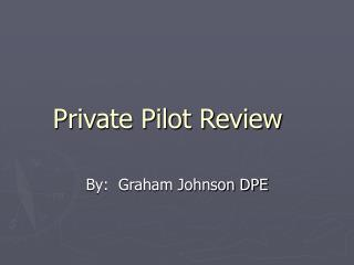Private Pilot Review