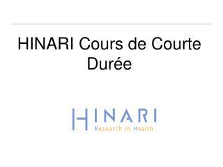 HINARI Cours de Courte Dur e