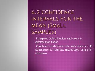 6.2 Confidence Intervals for the Mean Small Samples