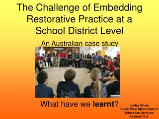 The Challenge of Embedding Restorative Practice at a School District Level