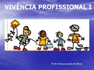 VIV NCIA PROFISSIONAL I