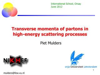 Transverse momenta of partons in high-energy scattering processes