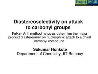 Diastereoselectivity on attack to carbonyl groups