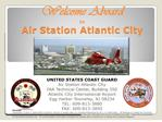 united states coast guard air station atlantic city welcome aboard