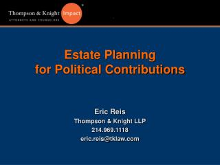 Estate Planning for Political Contributions