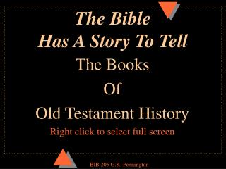 The Bible  Has A Story To Tell