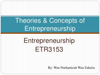 Theories  Concepts of Entrepreneurship