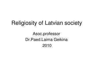 Religiosity of Latvian society