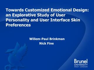 Towards Customized Emotional Design: an Explorative Study of User Personality and User Interface Skin Preferences