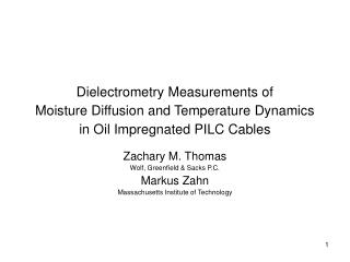 Dielectrometry Measurements of  Moisture Diffusion and Temperature Dynamics  in Oil Impregnated PILC Cables