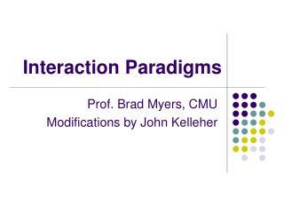 Interaction Paradigms