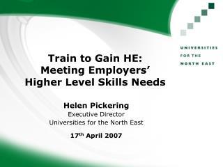 Train to Gain HE: Meeting Employers   Higher Level Skills Needs