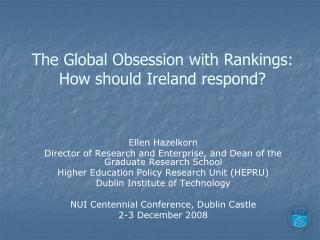 The Global Obsession with Rankings: How should Ireland respond